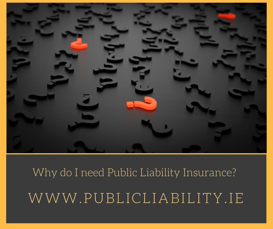 Why Do I Need Public Liability Insurance?