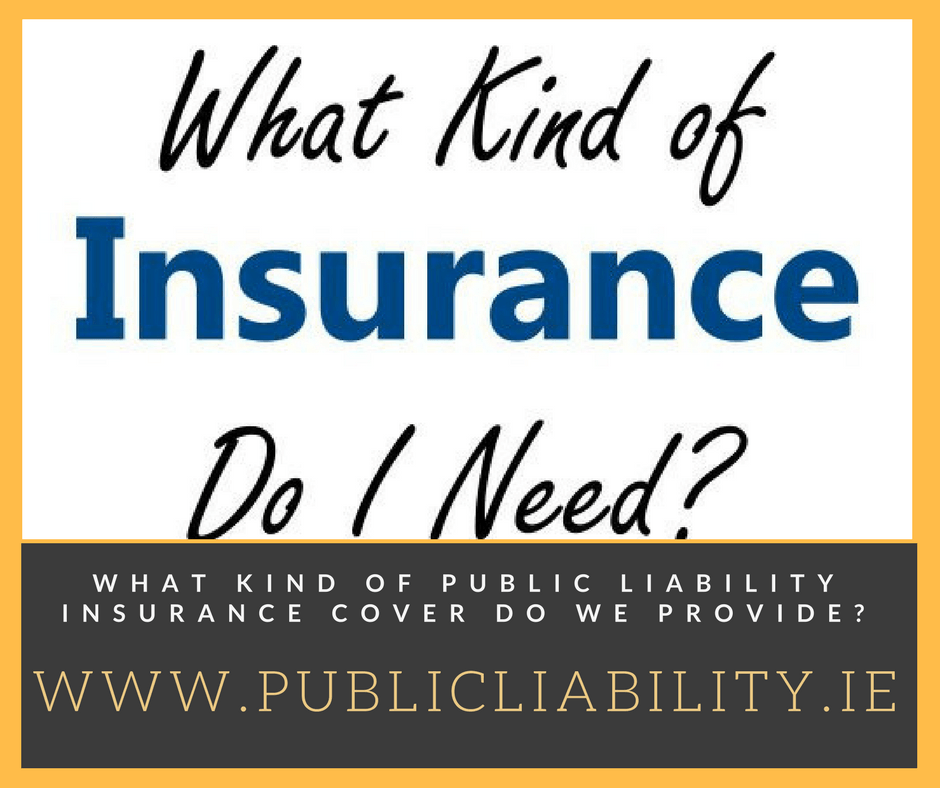 What Kind Of Public Liability Insurance Cover Do We Provide?