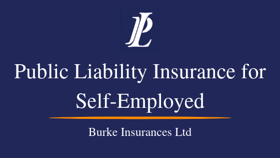 Public Liability Insurance For Self Employed