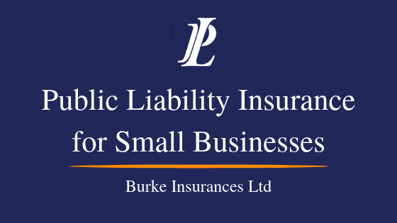 Public Liability Insurance For Small Businesses
