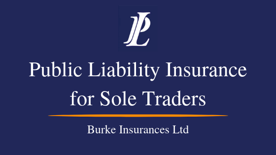 Public Liability Insurance For Sole Traders